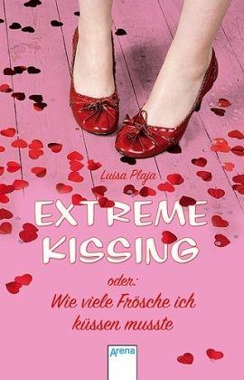 extreme kissing oder wie viele fr sche ich k ssen musste. Black Bedroom Furniture Sets. Home Design Ideas