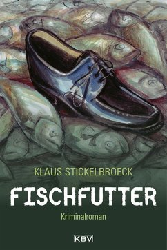 Fischfutter / Hartmann Bd.3 - Stickelbroeck, Klaus