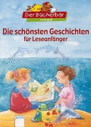 Die schönsten Geschichten für Leseanfänger - Bosse, Sarah; Nahrgang, Frauke