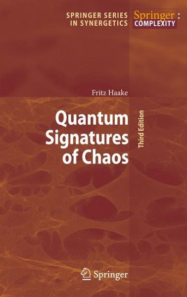 Quantum Signatures of Chaos - Haake, Fritz