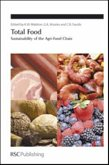 Total Food: Sustainability of the Agri-Food Chain