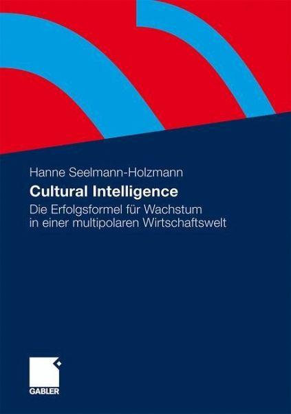 Cultural Intelligence - Seelmann-Holzmann, Hanne