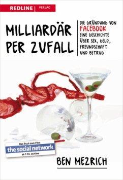 Milliardär per Zufall - Mezrich, Ben