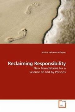Reclaiming Responsibility - Heineman-Pieper, Jessica