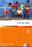 Orange Line. Workbook mit Audio-CD Teil 6 (6. Lernjahr) Grundkurs