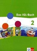 Das IGL-Buch 2. Neubearbeitung. Schülerbuch 7./8. Schuljahr. Ausgabe für Niedersachsen, Hamburg, Schleswig-Holstein