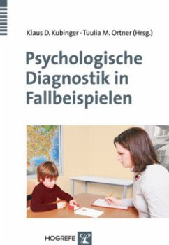 Psychologische Diagnostik in Fallbeispielen