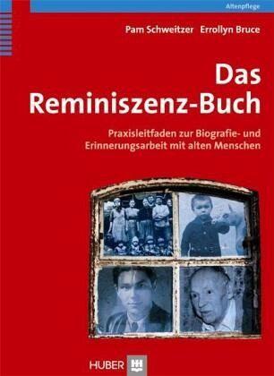 Das Reminiszenz-Buch - Schweitzer, Pam; Bruce, Errollyn