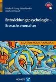 Entwicklungspsychologie - Erwachsenenalter