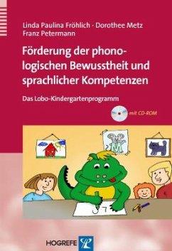 Förderung der phonologischen Bewusstheit und sprachlicher Kompetenzen