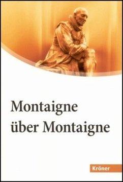 Montaigne über Montaigne. Großdruck