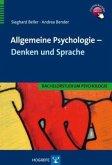 Allgemeine Psychologie - Denken und Sprache