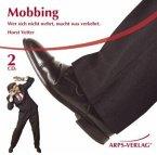 Mobbing, 2 Audio-CDs