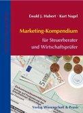 Marketing-Kompendium für Steuerberater/Wirtschaftsprüfer