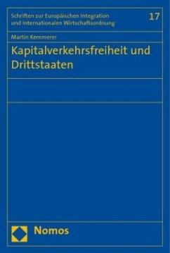 Kapitalverkehrsfreiheit und Drittstaaten - Kemmerer, Martin