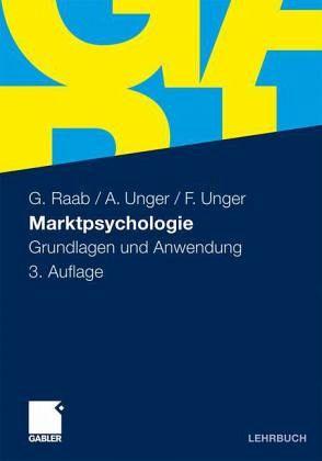 Marktpsychologie von Gerhard Raab; Alexander Unger; Fritz