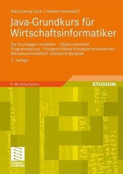 Java-Grundkurs für Wirtschaftsinformatiker - Deck, Klaus-Georg; Neuendorf, Herbert