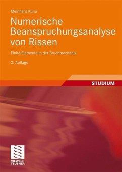 Numerische Beanspruchungsanalyse von Rissen - Kuna, Meinhard