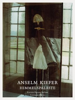 Anselm Kiefer, HimmelsPaläste\Heavenly Palaces - Kiefer, Anselm