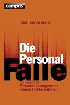 Die Personalfalle - Knoblauch, Jörg