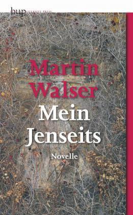 Mein Jenseits - Walser, Martin