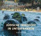 Jüdische Friedhöfe in Unterfranken