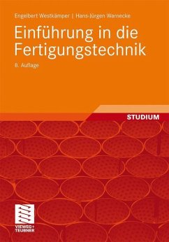Einführung in die Fertigungstechnik - Westkämper, Engelbert; Warnecke, Hans-Jürgen