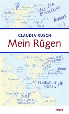Mein Rügen - Rusch, Claudia