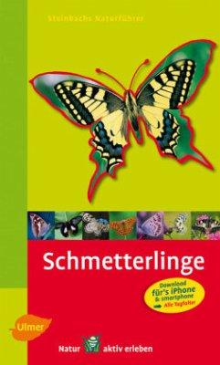 Steinbachs Naturführer Schmetterlinge