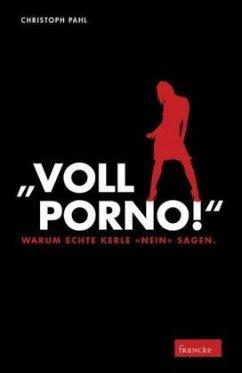 ´´Voll Porno!´´