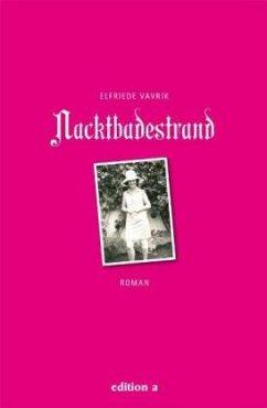 Nacktbadestrand - Vavrik, Elfriede