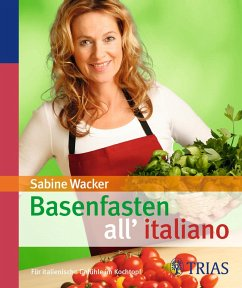 Basenfasten all'italiano - Wacker, Sabine