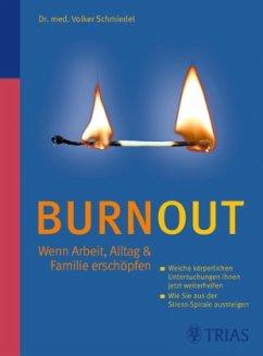 Burnout - Wenn Arbeit, Alltag & Familie erschöpfen