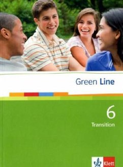 Green Line 6 Transition. Schülerbuch - Horner, Marion; Carleton-Gertsch, Louise; Daymond, Elizabeth; Lampater, Peter; Klose, Hartmut