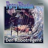 Der Robotregent / Perry Rhodan Silberedition Bd.6 (2 MP3-CDs)