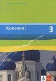 Konetschno! Band 3. Russisch als 2. Fremdsprache. Schülerbuch