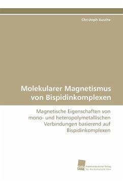 Molekularer Magnetismus von Bispidinkomplexen