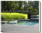 Moderne Gartenarchitektur