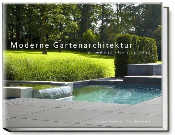Moderne gartenarchitektur minimalistisch formal puristisch buch - Gartenarchitektur software ...