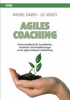 Agiles Coaching - Davies, Rachel; Sedley, Liz