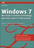 Windows 7 - Microsoft Certified Technology Specialist und IT Professional