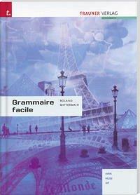 Grammaire facile - Mittermair, Roland
