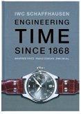 IWC Schaffhausen. Engineering Time since 1868