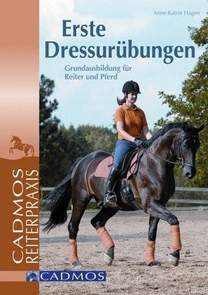 Erste Dressurübungen - Hagen, Anne-Katrin