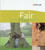 Fair Play 1. Schülerband. Das neue Lehrwerk für den Unterricht im Fach Praktische Philosophie. Nordrhein-Westfalen