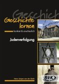 Judenverfolgung / Geschichte lernen - konkret & anschaulich
