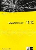 Impulse Physik. Neubearbeitung. Lösungen auf CD-ROM 11./12. Schuljahr. G8. Ausgabe für Niedersachsen