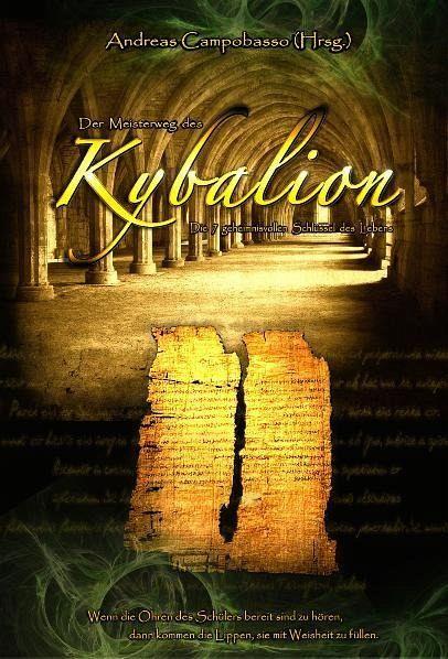 Der Meisterweg des Kybalion - Buch - buecher.de