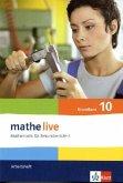 mathe live. Arbeitsheft mit Lösungsheft Grundkurs 10. Schuljahr. Allgemeine Ausgabe