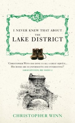 I Never Knew That About the Lake District - Winn, Christopher